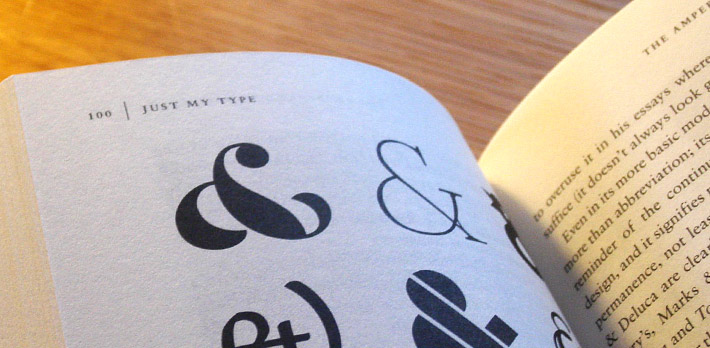 Featured in Just My Type: A Book About Fonts, by Simon Garfield